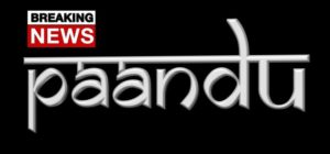 Breaking News at Paandu