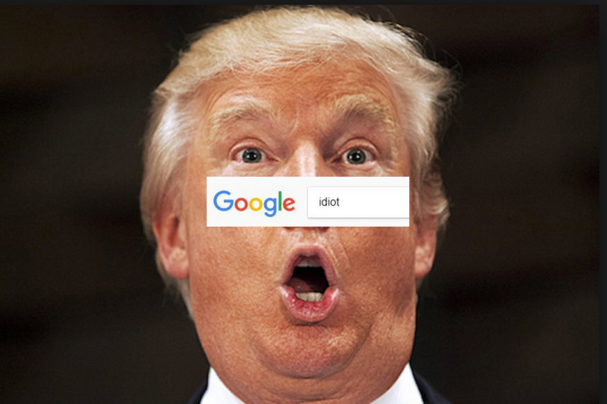 Why Is Trump An Idiot In The Eyes Of Google