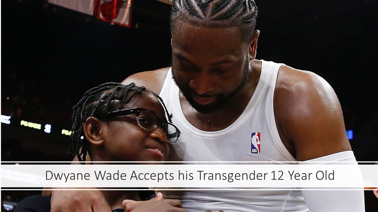 Dwyane Wade Supports LBGTQ Community