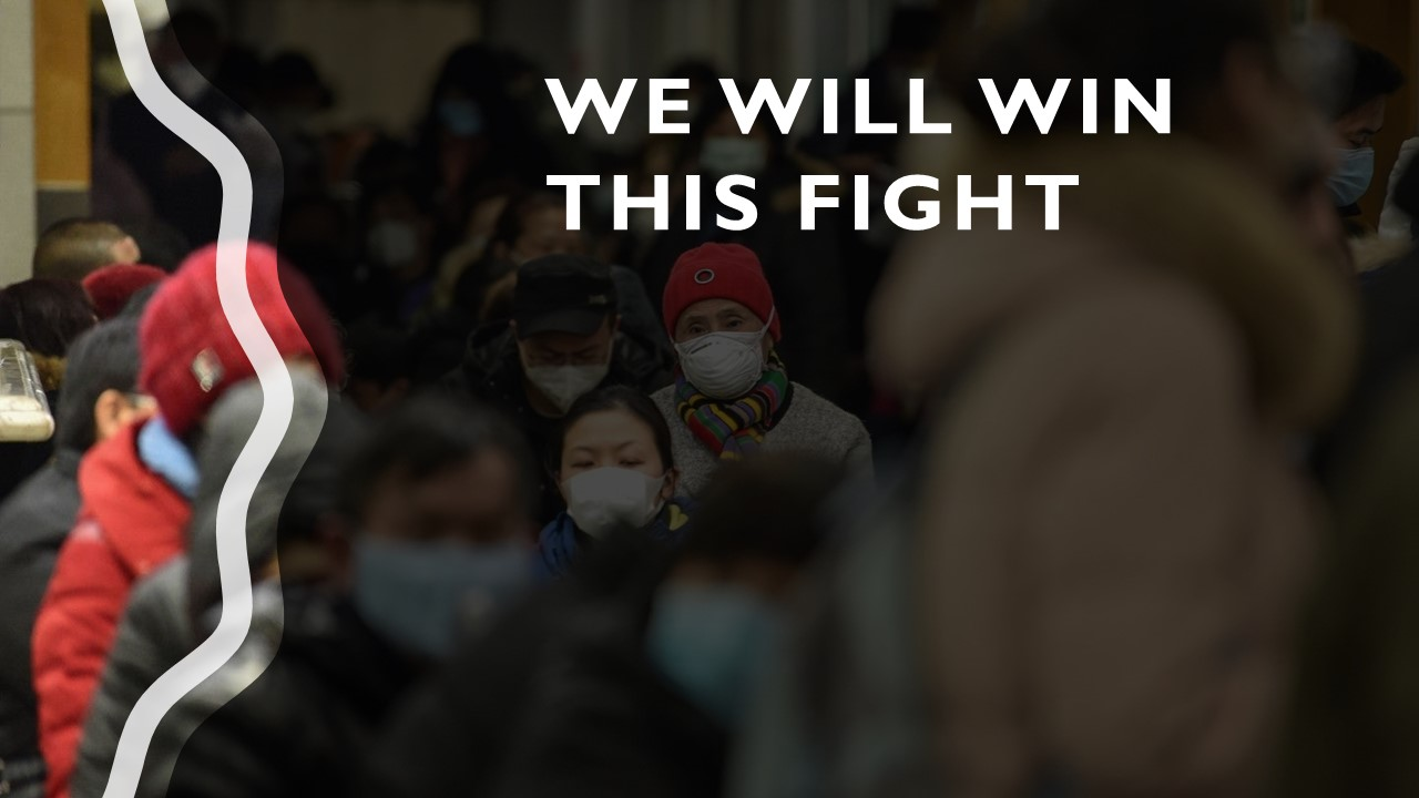We Will Win This Fight Corona Virus