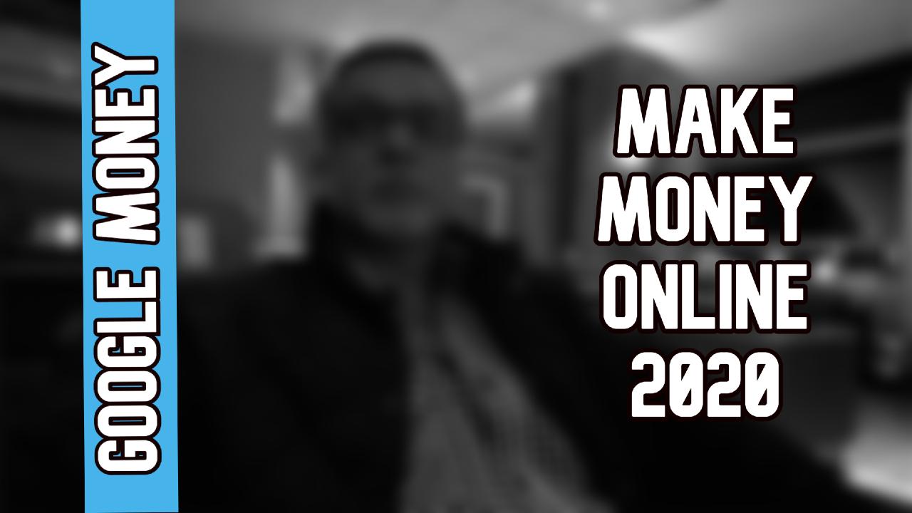 Make Money Online Tips 2020