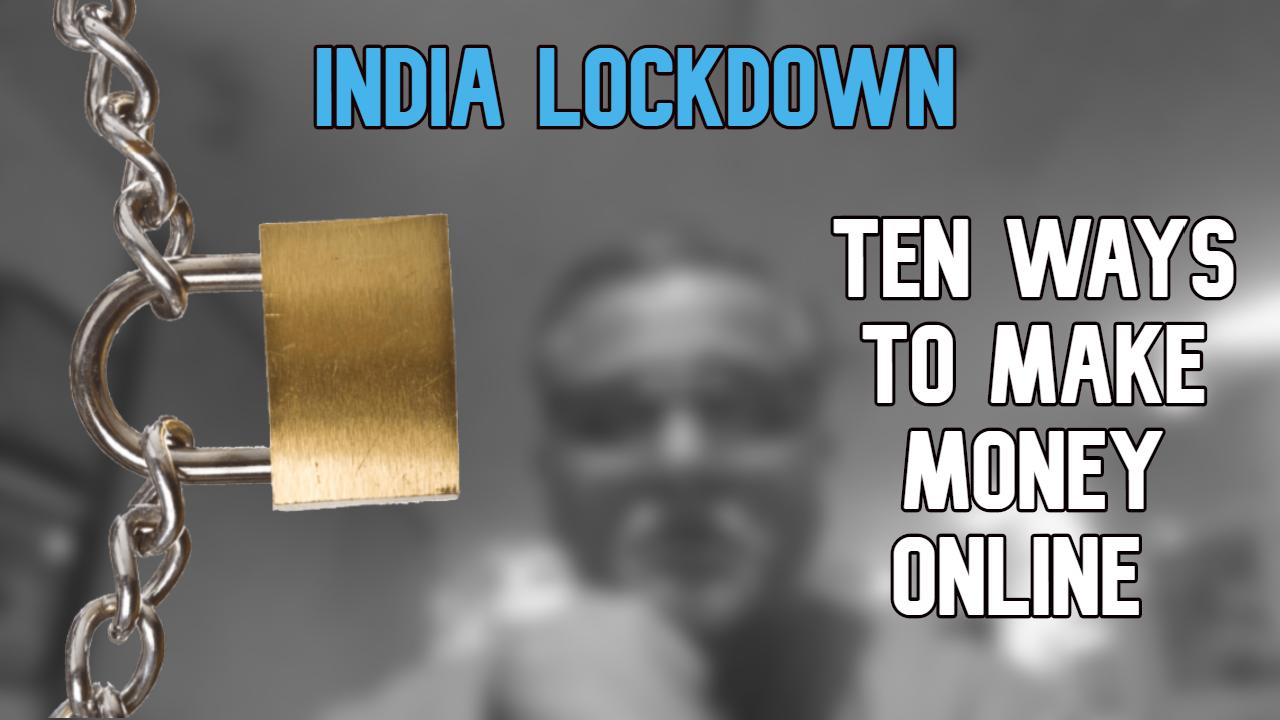 Ten Ways to Earn Money Online in India