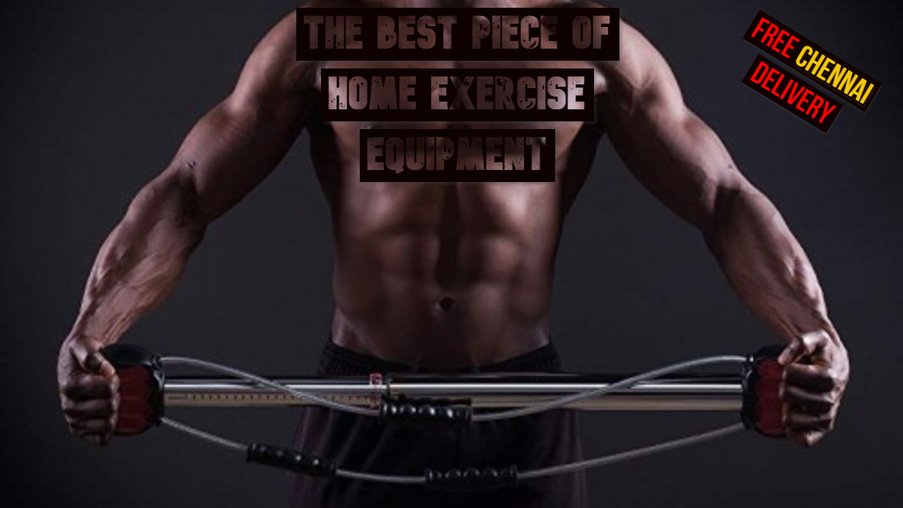 The Best Piece of Home Exercise Equipment